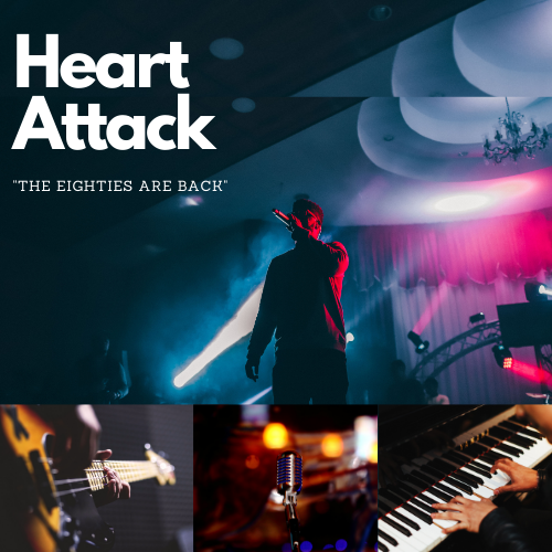 Heart Attack -The Eighties Are Back